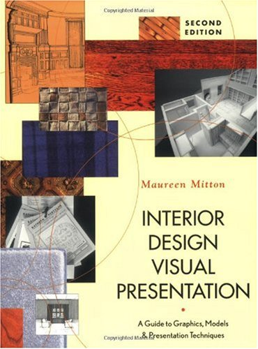 Interior Design Visual Presentation A Guide to Graphics, Models, and Presentation Techniques 2nd 2004 (Revised) 9780471225522 Front Cover