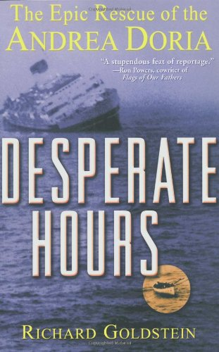 Desperate Hours The Epic Rescue of the Andrea Doria  2001 9780471423522 Front Cover