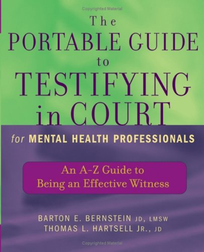 Portable Guide to Testifying in Court for Mental Health Professionals An A-Z Guide to Being an Effective Witness  2005 edition cover