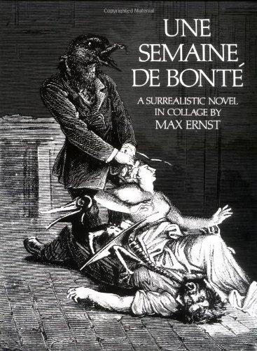Semaine de Bonte A Surrealistic Novel in Collage 2nd (Reprint) edition cover