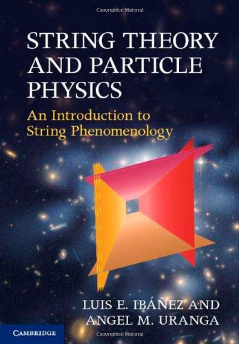 String Theory and Particle Physics An Introduction to String Phenomenology  2012 9780521517522 Front Cover