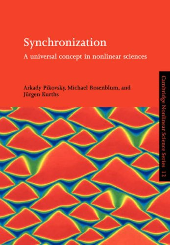 Synchronization A Universal Concept in Nonlinear Sciences  2003 9780521533522 Front Cover