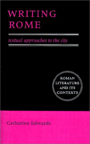Writing Rome Textual Approaches to the City  1996 9780521559522 Front Cover