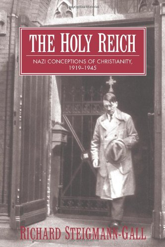 Holy Reich Nazi Conceptions of Christianity, 1919-1945  2004 edition cover