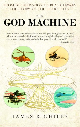 God Machine From Boomerangs to Black Hawks: the Story of the Helicopter N/A 9780553383522 Front Cover
