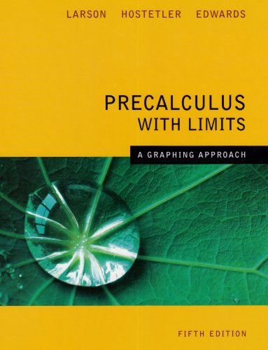 Precalculus with Limits A Graphing Approach 5e 5th 2008 9780618851522 Front Cover