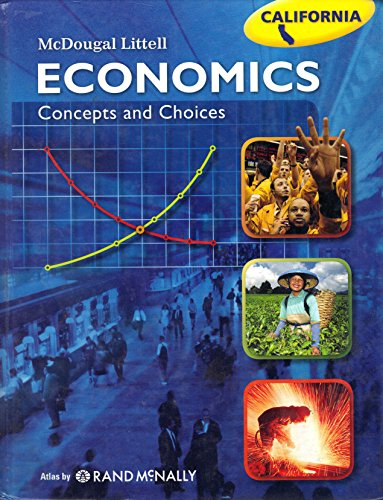 Economics Concepts and Choices:  2007 9780618905522 Front Cover