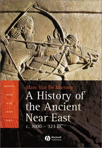History of the Ancient near East Ca. 3000-323 Bc  2003 edition cover