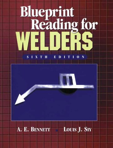 Blueprint Reading for Welders  6th 1999 (Revised) 9780766808522 Front Cover