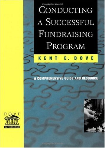 Conducting a Successful Fundraising Program A Comprehensive Guide and Resource  2001 9780787953522 Front Cover
