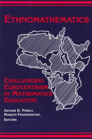 Ethnomathematics Challenging Eurocentrism in Mathematics Education  1997 edition cover