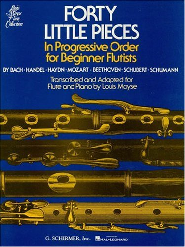 Forty Little Pieces in Progressive Order : For Beginner Flutists 1st edition cover