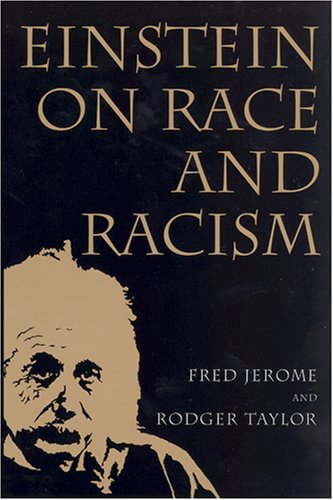 Einstein on Race and Racism   2006 edition cover