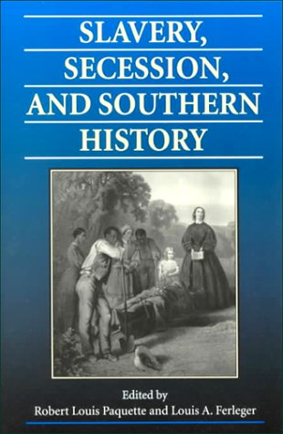 Slavery, Secession, and Southern History   2000 edition cover