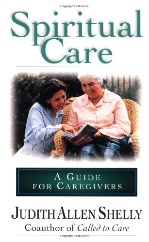 Spiritual Care A Guide for Caregivers N/A edition cover
