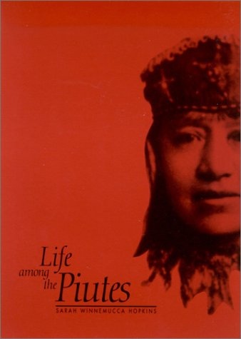 Life among the Piutes Their Wrongs and Claims N/A edition cover