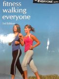 FITNESS WALKING EVERYONE       N/A edition cover