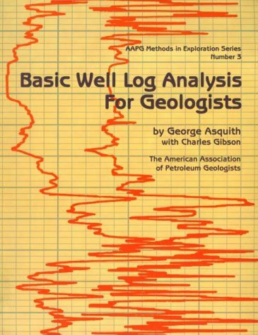 Basic Well Log Analysis for Geologists 1st edition cover