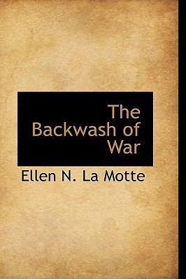 Backwash of War N/A 9781113623522 Front Cover
