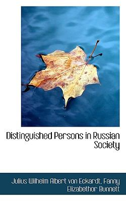 Distinguished Persons in Russian Society  N/A 9781116750522 Front Cover