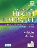 Understanding Health Insurance + Cengage Encoderpro.com Demo Printed Access Card: A Guide to Billing and Reimbursement  2014 9781285737522 Front Cover
