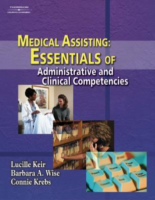Medical Assisting Essentials of Administrative and Clinical Competencies  2003 9781401812522 Front Cover