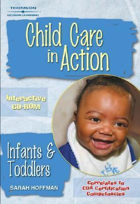 Child Care in Action Infants and Toddlers  2006 9781401825522 Front Cover