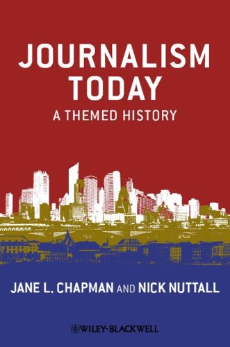 Journalism Today A Themed History  2011 edition cover