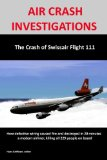 AIR CRASH INVESTIGATIONS:the Crash of Swissair Flight 111  N/A edition cover
