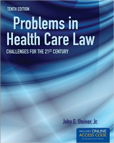 Problems in Health Care Law: Challenges for the 21st Century 10th 2013 edition cover