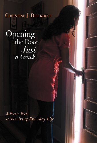 Opening the Door Just a Crack: A Poetic Peek at Surviving Everyday Life  2012 edition cover