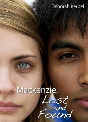 Mackenzie, Lost and Found   2008 9781550028522 Front Cover