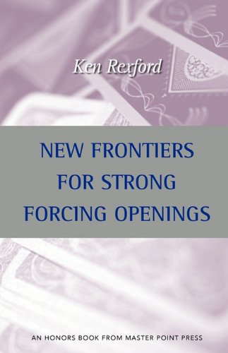 New Frontiers for Strong Forcing Openings   2010 9781554947522 Front Cover