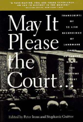 May It Please the Court The Most Significant Oral Arguments Made Before the Supreme Court since 1955  1994 edition cover