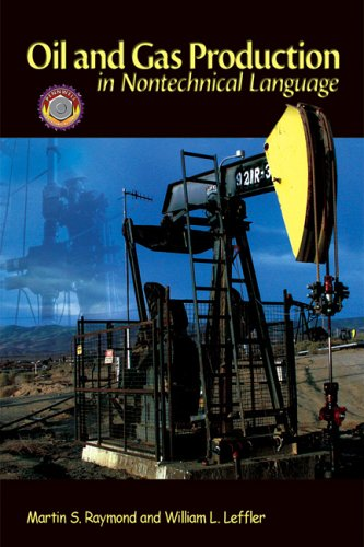 Oil and Gas Production in Nontechnical Language   2005 edition cover