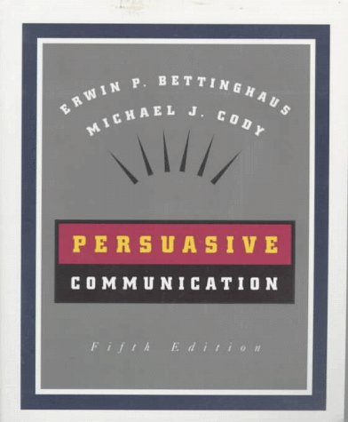 Persuasive Communication  5th 1994 (Revised) 9780030553523 Front Cover