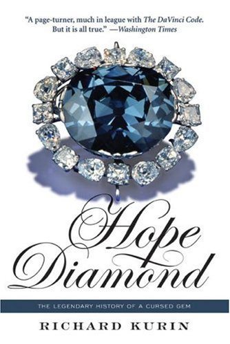 Hope Diamond The Legendary History of a Cursed Gem  2007 9780060873523 Front Cover