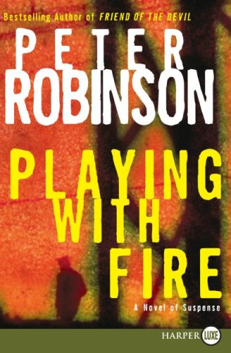 Playing with Fire A Novel of Suspense Large Type  9780061470523 Front Cover