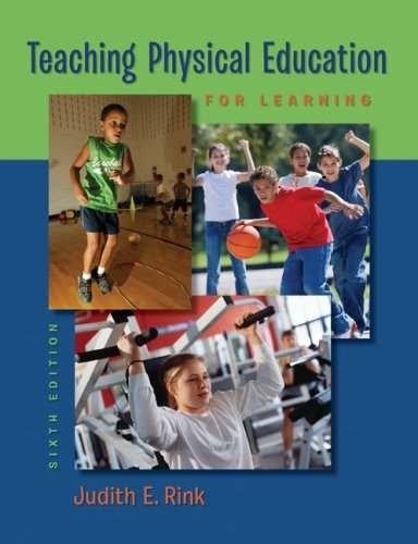Teaching Physical Education for Learning  6th 2010 edition cover