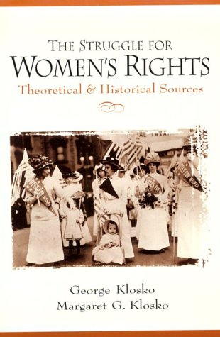 Struggle for Women's Rights Theoretical and Historical Sources  1999 edition cover