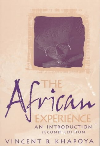 African Experience An Introduction 2nd 1998 (Revised) 9780137458523 Front Cover