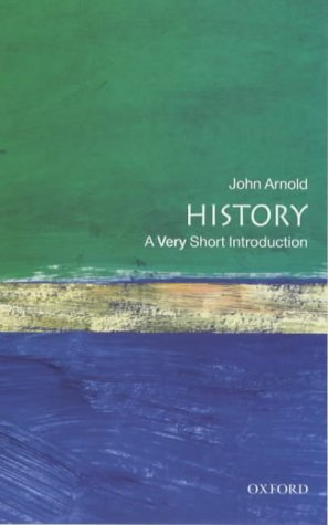 History: a Very Short Introduction   2000 9780192853523 Front Cover