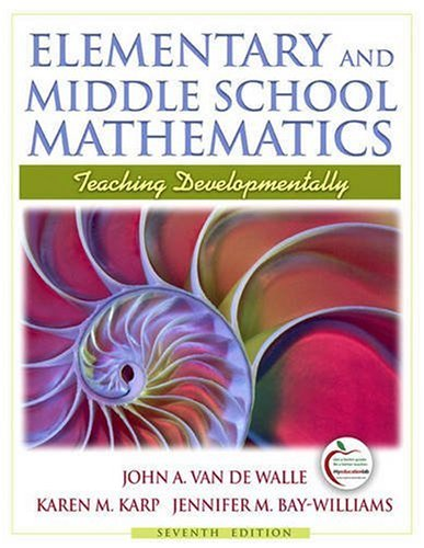 Elementary and Middle School Mathematics Teaching Developmentally 7th 2010 edition cover