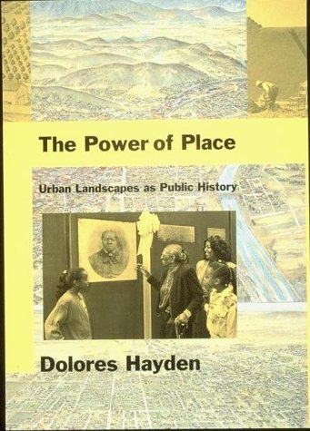 Power of Place Urban Landscapes as Public History  1997 (Reprint) edition cover