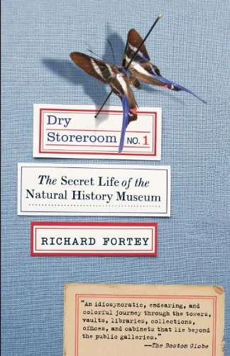 Dry Storeroom No. 1 : The Secret Life of the Natural History Museum N/A edition cover