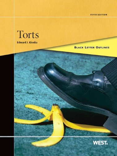 Kionka's Black Letter Outline on Torts  5th 2013 (Revised) edition cover