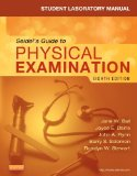 Student Laboratory Manual for Seidel's Guide to Physical Examination  8th 2014 edition cover