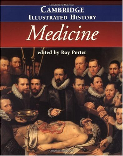 Cambridge Illustrated History of Medicine   2001 edition cover