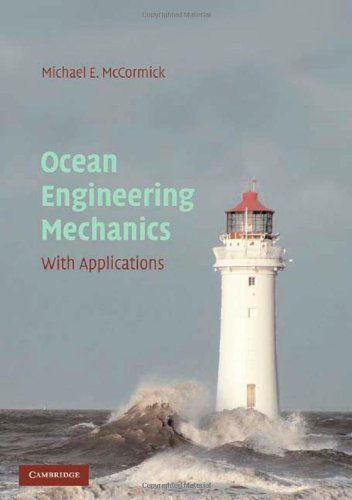 Ocean Engineering Mechanics With Applications  2010 9780521859523 Front Cover