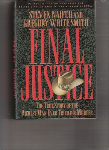 Final Justice The True Story of the Richest Man Ever Tried for Murder N/A 9780525934523 Front Cover